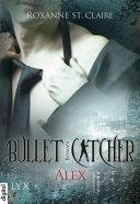 Bullet Catcher - Alex Pdf/ePub eBook