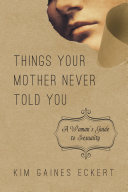 Things Your Mother Never Told You [Pdf/ePub] eBook