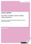 Der Faktor räumliche Nähe für Public Affairs Agenturen