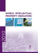 World Intellectual Property Indicators   2010