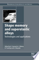 Shape Memory and Superelastic Alloys Book