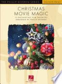 Christmas Movie Magic  The Phillip Keveren Series Big Note Piano