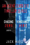 Agent Zero Spy Thriller Bundle  Chasing Zero   9  and Vengeance Zero   10