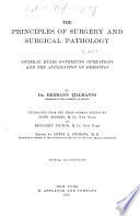 A Text book of Surgery  The principles of surgery and surgical pathology Book