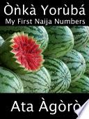 Onka Yoruba  My First Naija Numbers
