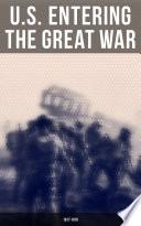 U S  Entering The Great War  1917 1918
