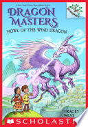 Howl of the Wind Dragon  A Branches Book  Dragon Masters  20