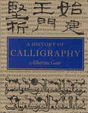 A History Of Calligraphy
