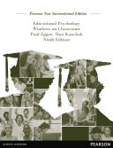 Educational Psychology: Pearson New International Edition
