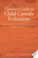 Clinician S Guide To Child Custody Evaluations