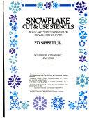 Snowflake Cut   Use Stencils