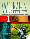 Women in American History  A Social  Political  and Cultural Encyclopedia and Document Collection  4 volumes  Book