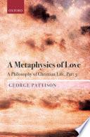 A Metaphysics of Love