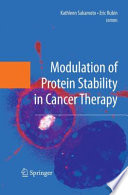 Modulation of Protein Stability in Cancer Therapy Book
