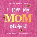 I Love My Mom Because Book