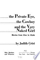 The private eye, the cowboy, and the very naked girl