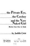 The Private Eye  the Cowboy  and the Very Naked Girl