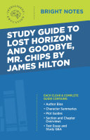 Study Guide to Lost Horizon and Goodbye, Mr Chips by James Hilton [Pdf/ePub] eBook