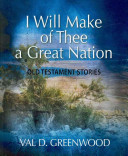 I Will Make of Thee a Great Nation