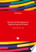 Numerical Simulations in Engineering and Science