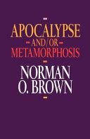Apocalypse and/or Metamorphosis Pdf/ePub eBook