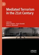 Mediated Terrorism in the 21st Century [Pdf/ePub] eBook