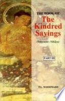 The Book of the Kindred Sayings  Sa   yutta nik  ya  Or Grouped Suttas   Sal  yatana vagga