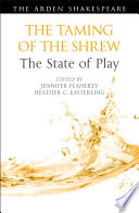 The Taming of the Shrew  The State of Play