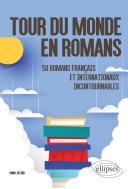 Pdf Tour du monde en romans. 50 romans français et internationaux incontournables Telecharger