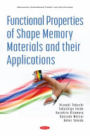 Functional Properties of Shape Memory Materials and Their Applications
