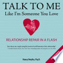 Talk To Me Like I M Someone You Love Revised Edition