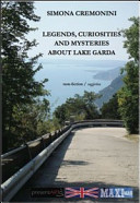 Legends, Curiosities and Mysteries about Lake Garda