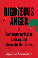 Righteous Anger in Contemporary Italian Literary and Cinematic Narratives Pdf/ePub eBook