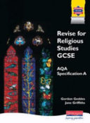 Revise for Religious Studies GCSE for AQA Specification A