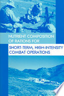 Nutrient Composition of Rations for Short Term  High Intensity Combat Operations