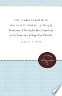 The Jeanes Teacher in the United States  1908 1933 Book