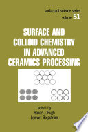 Surface and Colloid Chemistry in Advanced Ceramics Processing