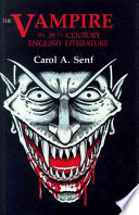 The Vampire in Nineteenth Century English Literature Online Book