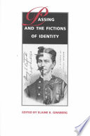 Passing And The Fictions Of Identity PDF