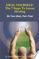 Heal Yourself The 7 Steps To Innate Healing
