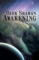 Dark Shaman Awakening
