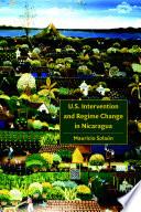 U S Intervention And Regime Change In Nicaragua