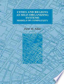 Cities and Regions as Self-organizing Systems