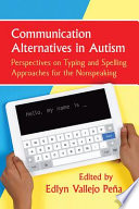 Communication Alternatives in Autism