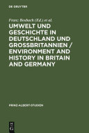 Environment and History in Britain and Germany