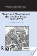Music and Musicians on the London Stage  1695 1705
