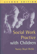 Social Work Practice with Children  Second Edition