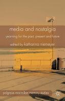 Media and Nostalgia Pdf/ePub eBook