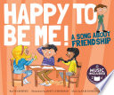 Happy to Be Me  Book