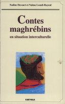 Contes maghrébins en situation interculturelle